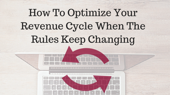 Optimize_the_revenue_cycle_while_the_rules_keep_changing.
